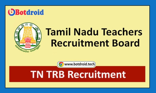 TN TRB Recruitment 2021, Apply Online for TRB Teachers Recruitment, Apply Online from trb.tn.nic.in