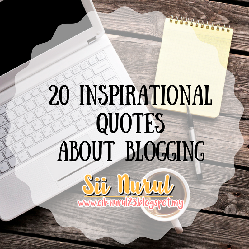20 Inspirational Quotes  About Blogging