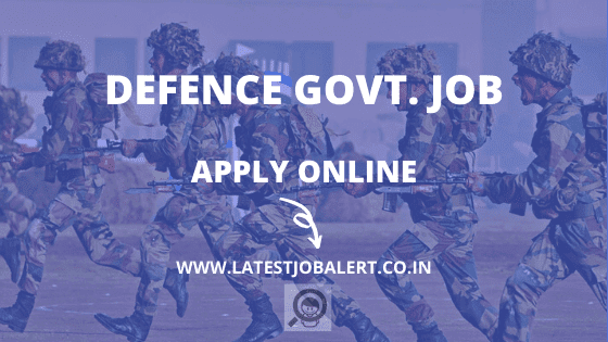 Defence Recruitment,Defence Job,Defence Recruitment vacancy,Defence Recruitment notification,Defence Recruitment apply online