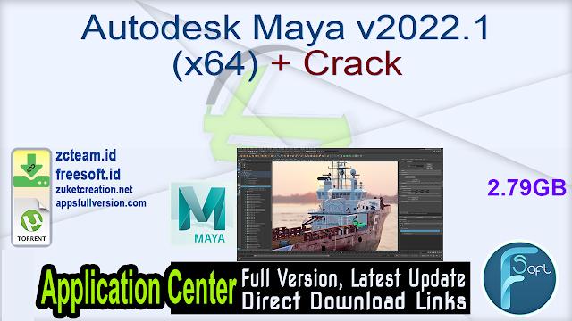 Autodesk Maya v2022.1 (x64) + Crack_ ZcTeam.id