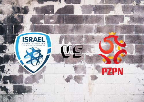 Israel vs Polonia  Resumen