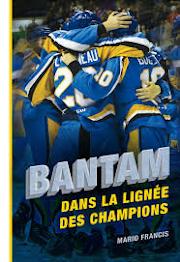 #26 Bantam (Dans la lignée des champions) - Mario Francis