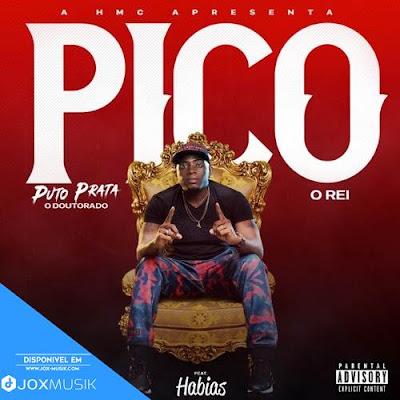 Puto Prata Feat Dj Habias - Pico