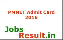 PMNET Admit Card 2016