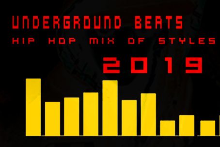 Underground Beats 2019 Hip Hop Mix of Styles