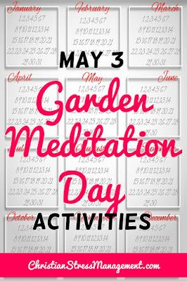 May 3 Garden Meditation Day Activities