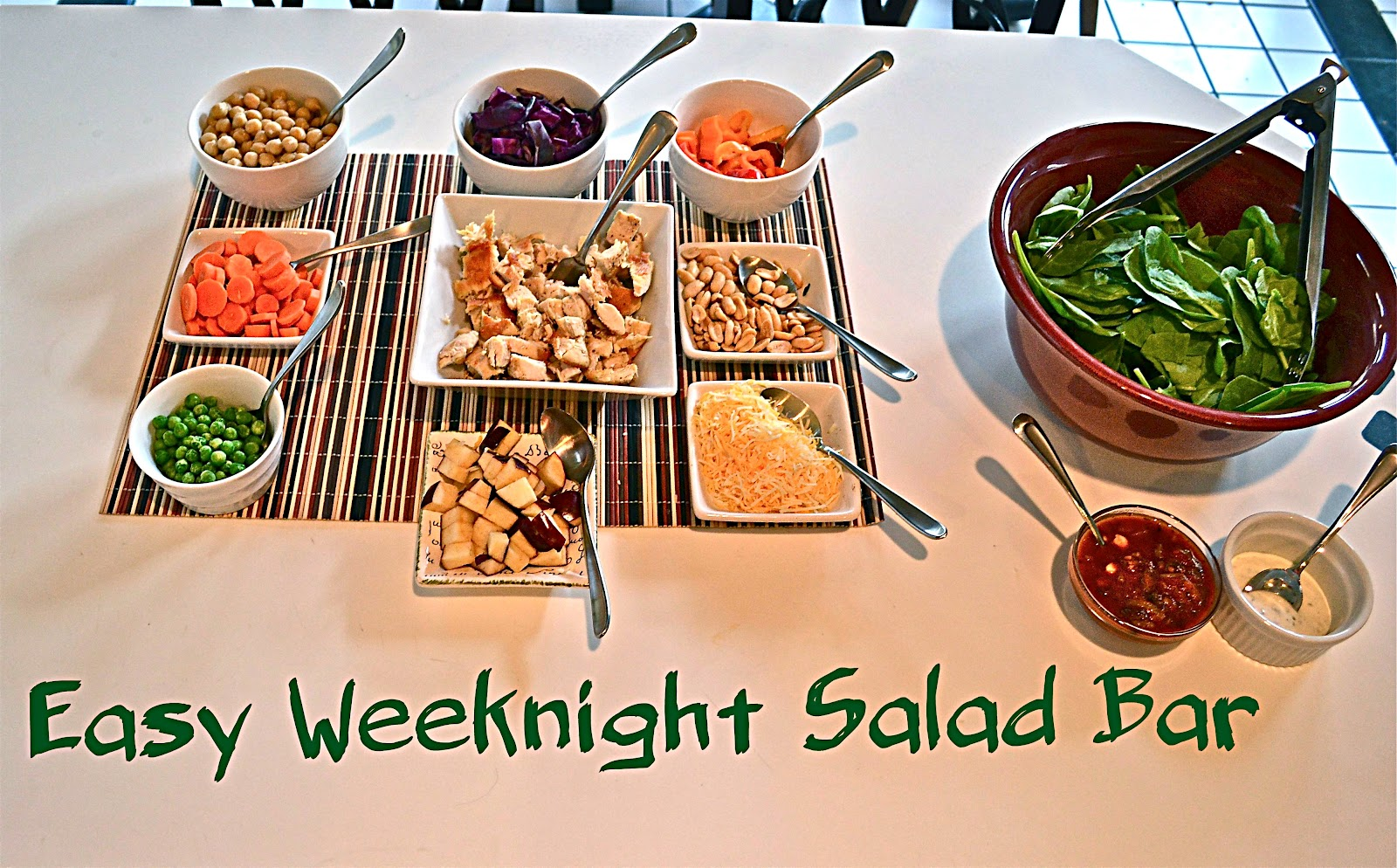 Easy Weeknight Salad Bar