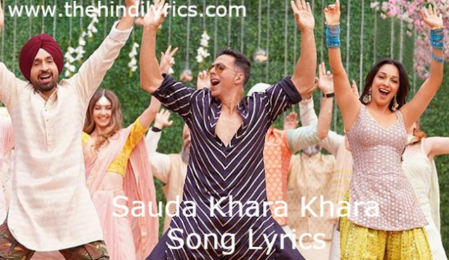 Sauda Khara Khara Lyrics – Good Newwz (2019)
