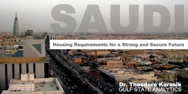 Image Attribute: Riyadh, Saudi Arabia, image by Peter Dowley via Creative Commons | OPINION | Saudi Housing Requirements for a Strong and Secure Future By Dr. Theodore Karasik Senior Advisor at Gulf State Analytics
