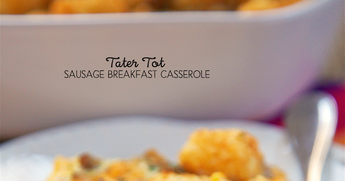 cracked out tater tot casserole