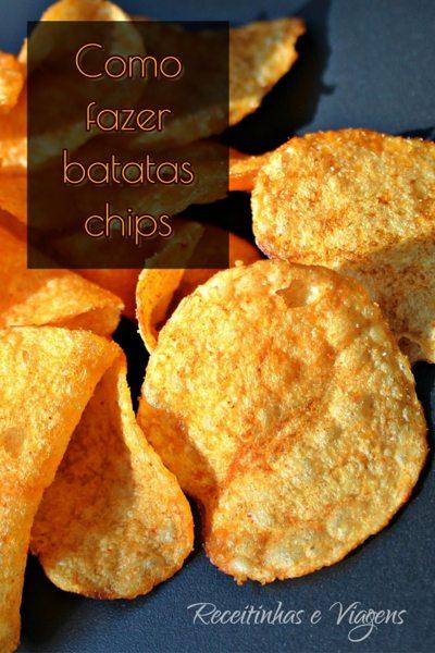 como fazer batatas chips