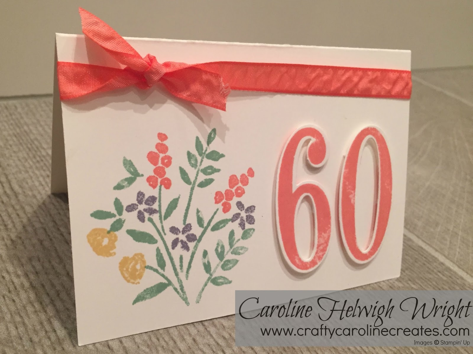 60th Birthday Card Handmade Using Number Of Years By Stampin Up