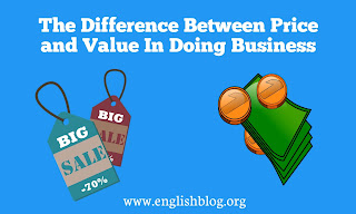 The Difference Between Price and Value In Doing Business
