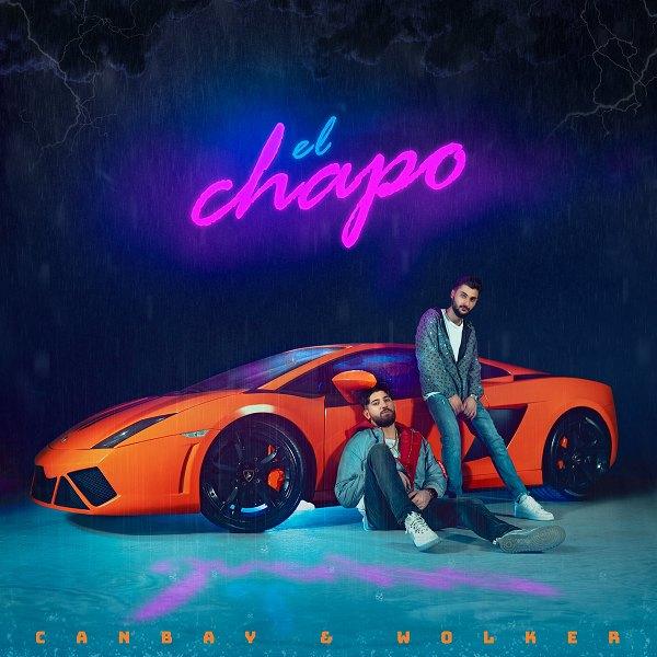 Canbay & Wolker - El Chapo 2020 Single indir