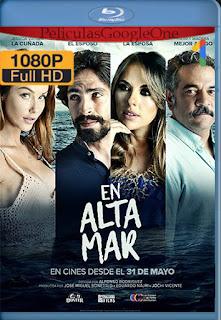 En Altamar [2018] [1080p BRrip] [Latino] [HazroaH]