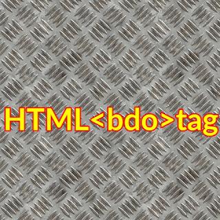 HTML <bdo>tag