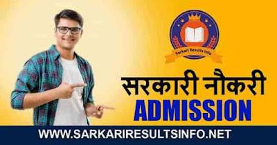 Sarkari Results Latest Admission Updates