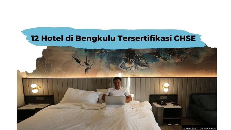 12 Hotel di Bengkulu Tersertifikasi CHSE