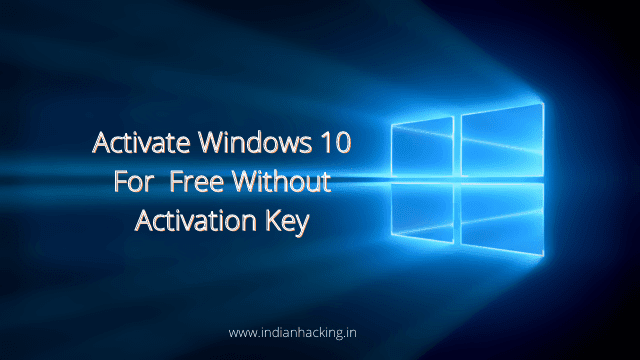 How to activate Activate Windows 10 Without Activation Key