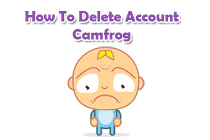 How To Delete Camfrog Account - Cafe Camfrog