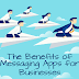 The Benefits of Messaging Apps for Business #infographic