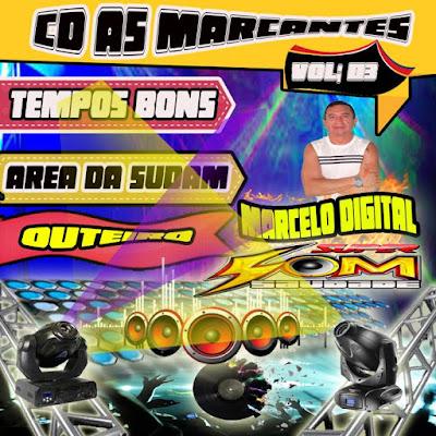 Cd As Marcantes vol.03 Tempos Bons - Dj Marcelo Digital