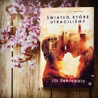 Światło, które utraciliśmy autorstwa Jill Santopolo.