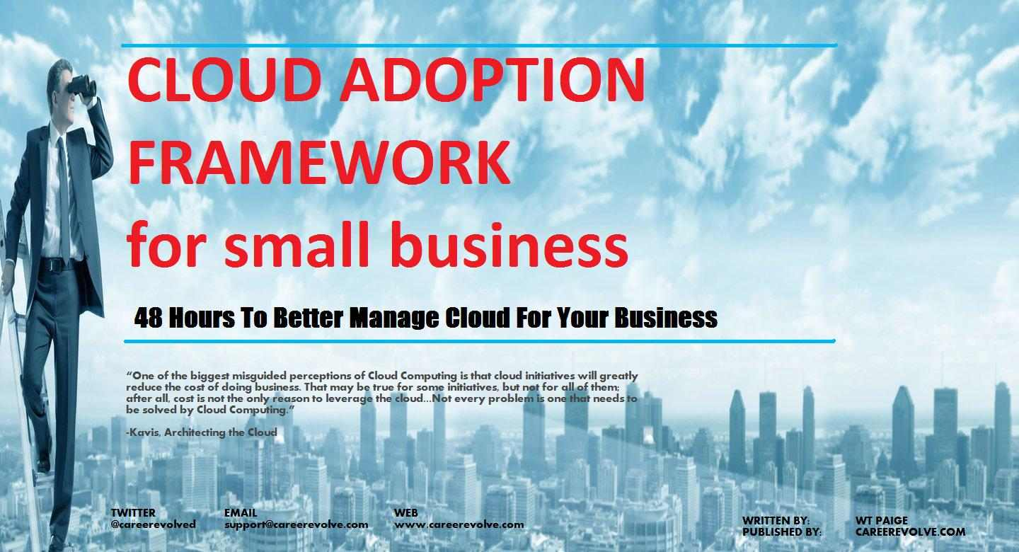 Cloud Adoption Framework for Small Business
