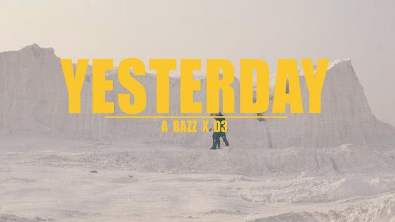 A bazz - YESTERDAY SONG LYRICS | ft. D3 | Official Video | Album | HIGH AF Lyrics Planet
