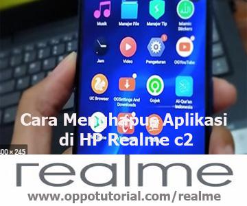 Cara Menghapus Aplikasi di HP Realme c2
