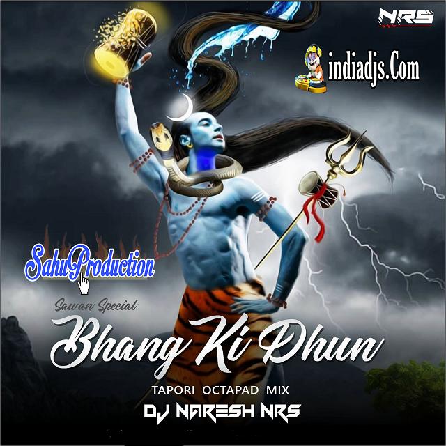 Bhang Ki Dhun Tapori Octapad Mix dj Naresh NRS 2020
