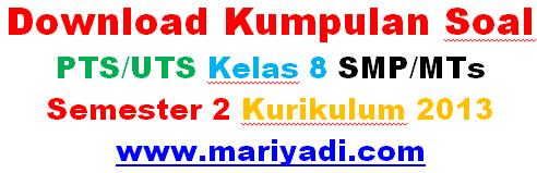 Soal PTS/UTS Bahasa Jawa Kelas 8 SMP/MTs Semester 2 Kurikulum 2013