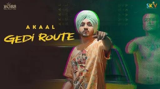Gedi Route Lyrics   Akaal