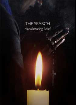 The Search: Manufacturing Belief (2019)