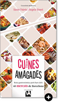 Ruta gastronòmica pels bars dels 40 mercats de Barcelona