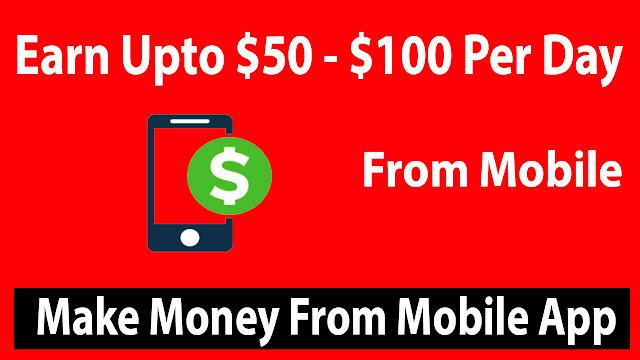 make money online from mobile app