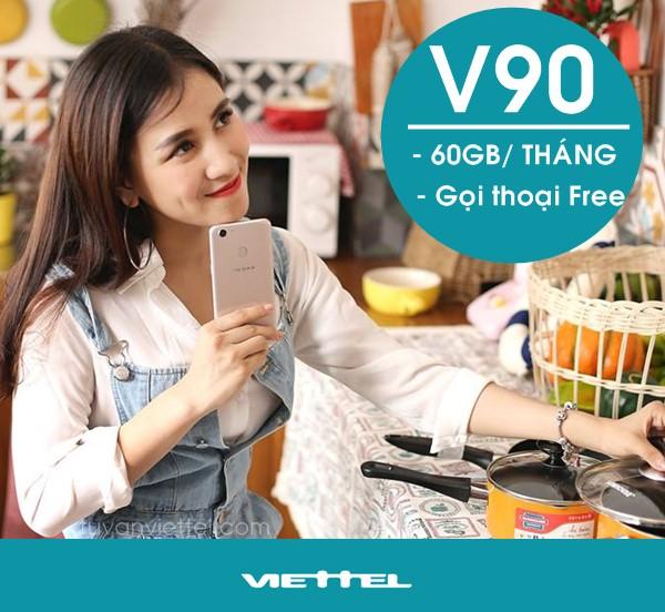 Đăng ký gói V90 Viettel siêu ưu đãi 60GB/tháng, Miễn phí gọi nội mạng