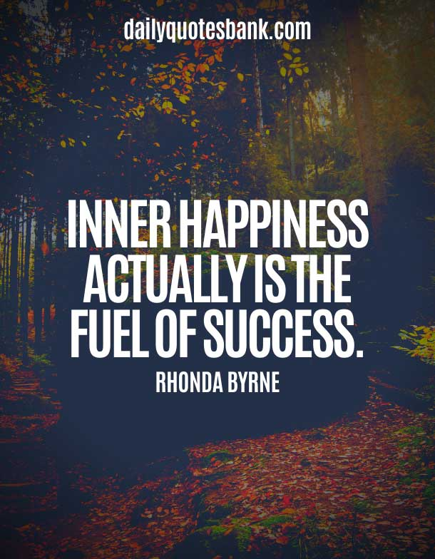 Rhonda Byrne Quotes On Happiness