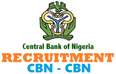 CBN Recruitment 2017/2018 – Click Here to Apply Central Bank Nigeria Jobs