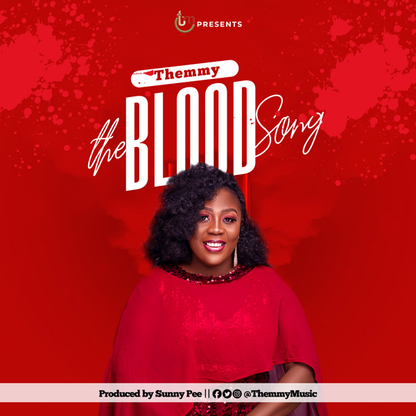 Themmy - The Blood Song Mp3 Download