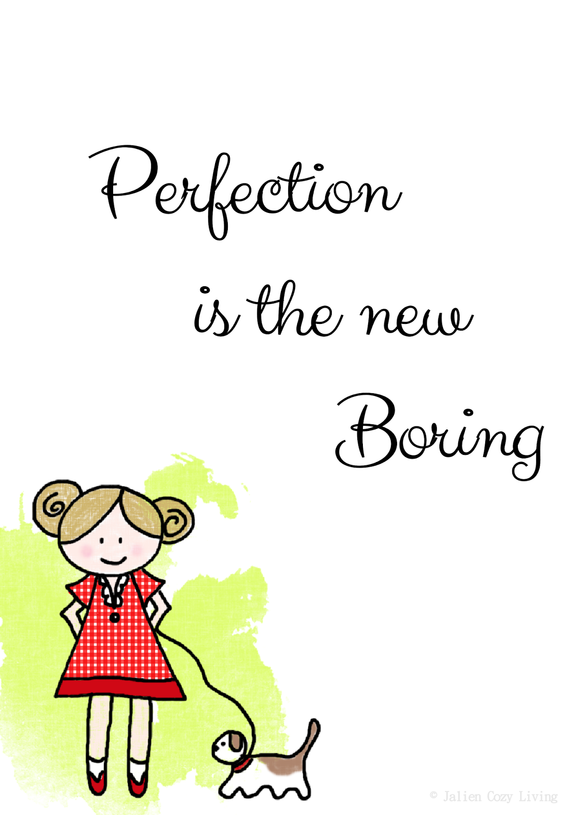Quote: Perfection is the new boring | Design Jalien Cozy Living
