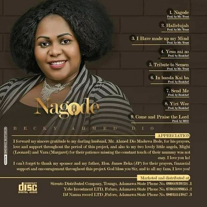[Gospel Album] Becky Ahmed Dio - Nagode (Album)