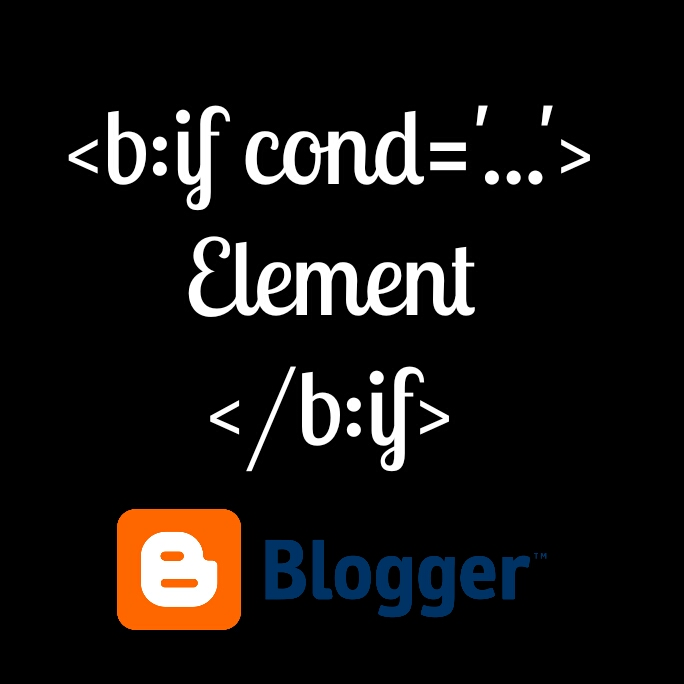 Blogger (Blogspot) Conditional Tags