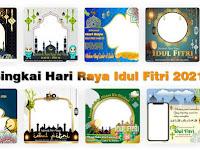 99+ Bingkai Hari Raya Idul Fitri 2021