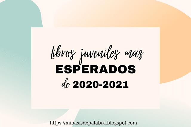 Libros juveniles más esperados de 2020 y 2021