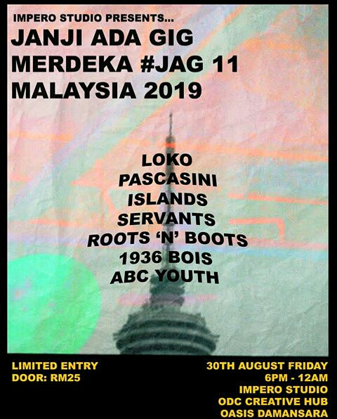 JANJI ADA GIG MERDEKA #JAG 11 MALAYSIA 2019