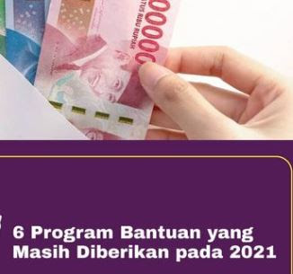 6 Bantuan Pemerintah Yang Lanjut Tahun 2021