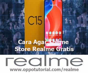Cara Agar Theme Store Realme Gratis