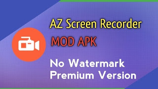AZ Screen Recorder Mod Apk download for Android