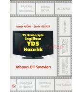 TV Dizileriyle İngilizce YDS Hazırlık / Tamer Aydın, Zerrin Özkaya / Pelikan Yayınları